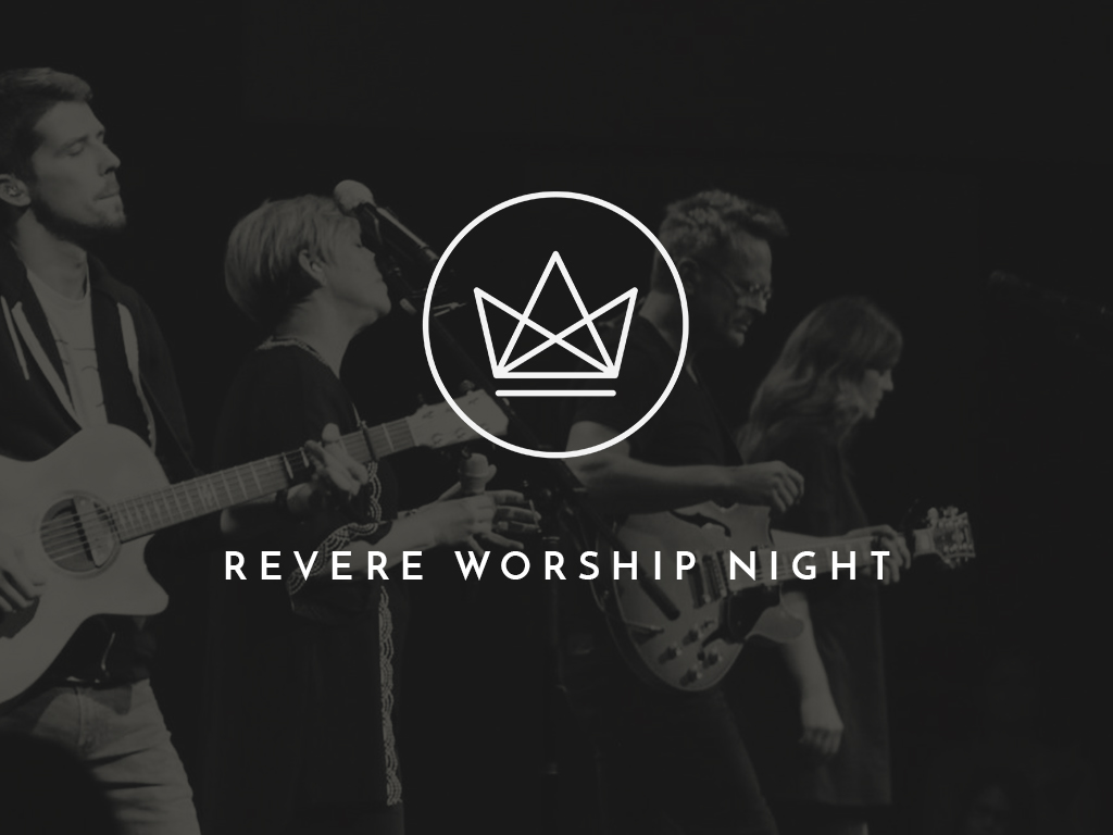Revere Worship Night