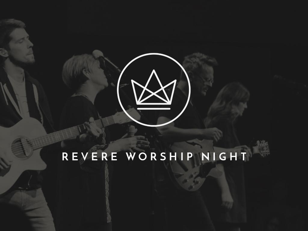 Revere Worship Night