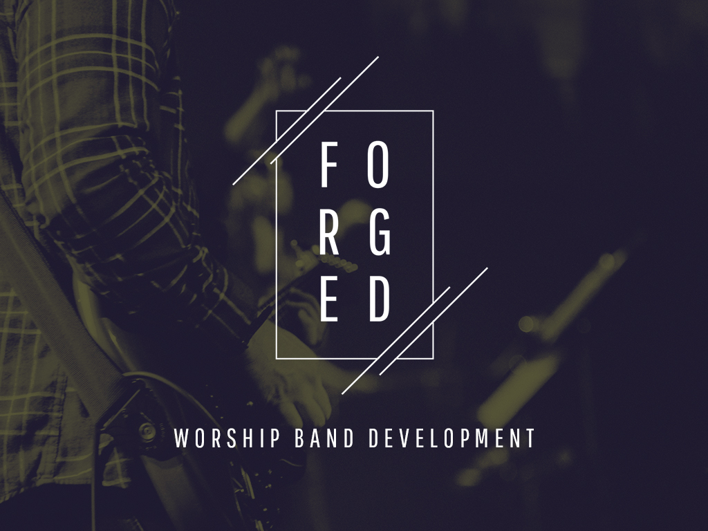 Forged School of Worship