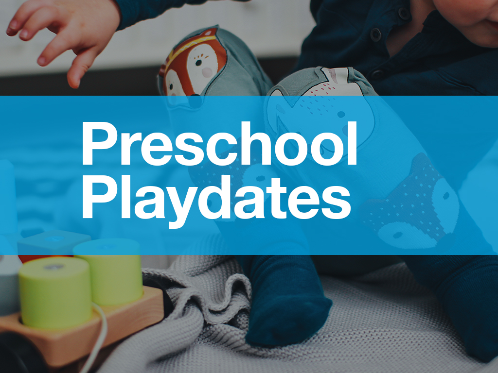 Preschool Playdates