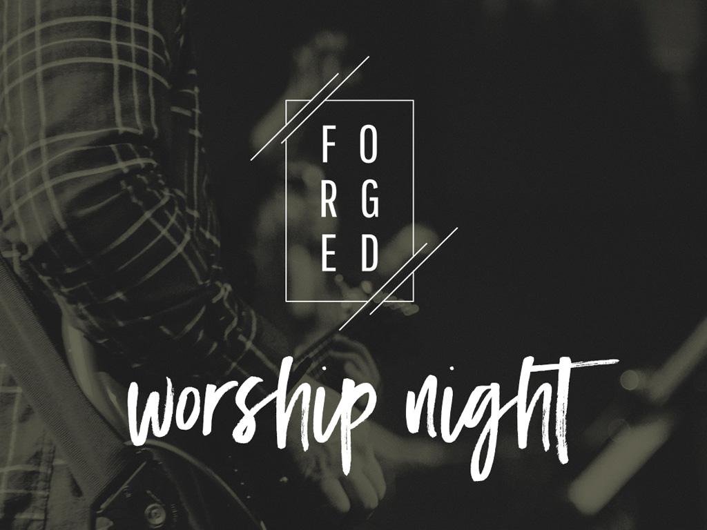 Forged Worship Night