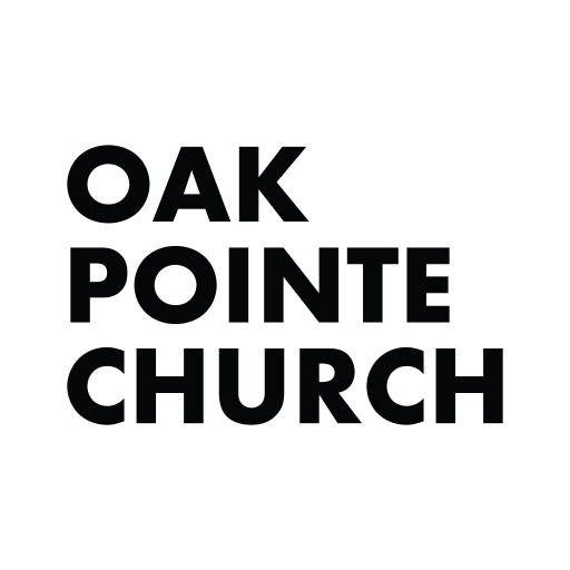 Welcome To Oak Pointe Church Knowing Jesus Making Him Known